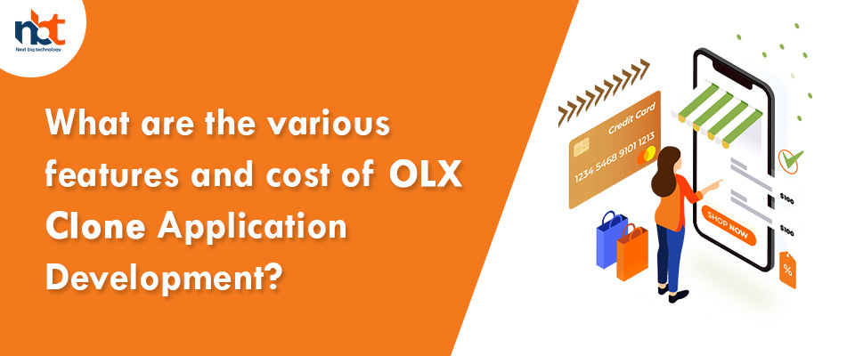 features and cost of OLX Clone Application Development