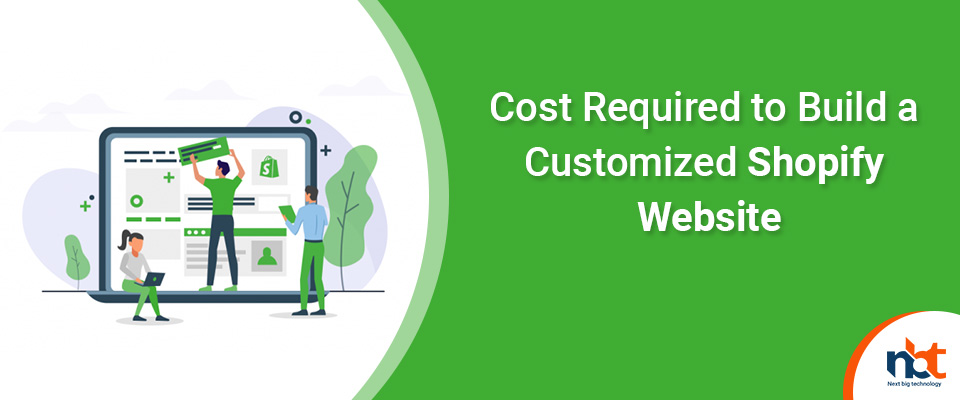 Cost Required to Build a Customized Shopify Website