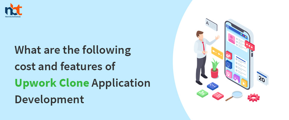 cost and features of Upwork Clone Application Development