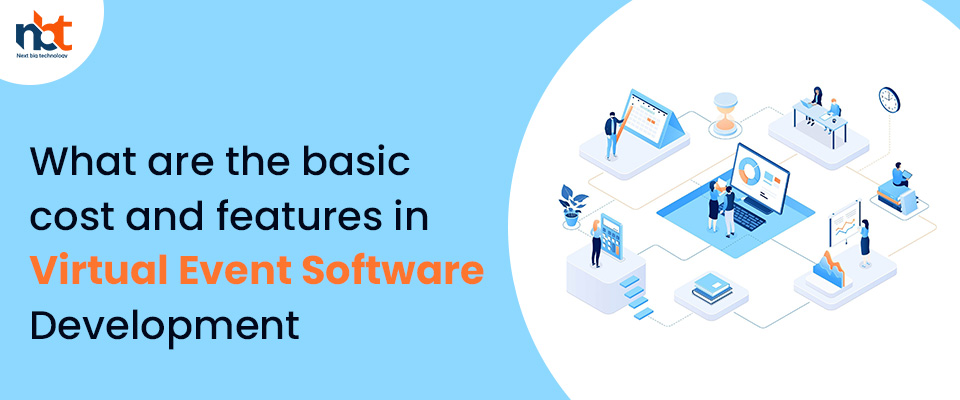 cost and features in Virtual Events Software Development