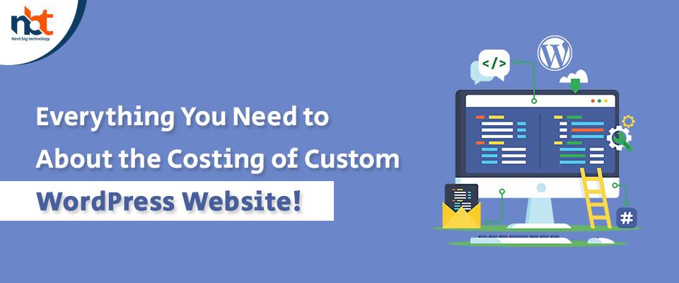 Costing of Custom WordPress Website Development!