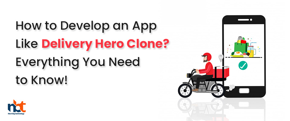 Cost and Features of Delivery Hero Clone Application Development