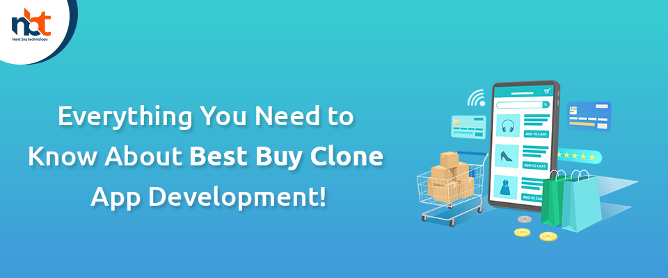 Everything You Need to Know About Best Buy Clone App Development