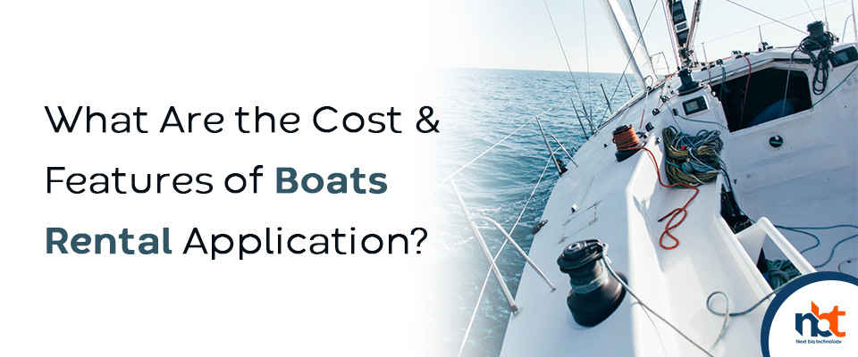 What Are the Cost & Features of Boats Rental Application