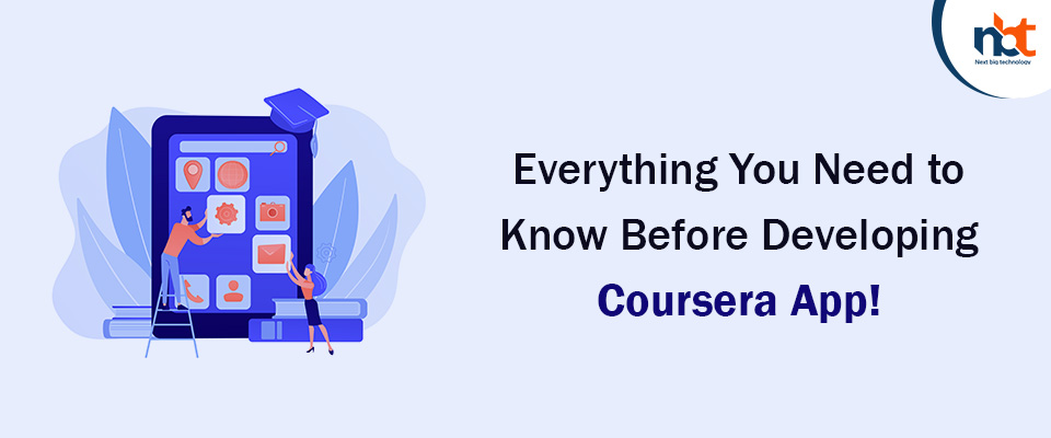 Everything You Need to Know Before Developing Coursera App