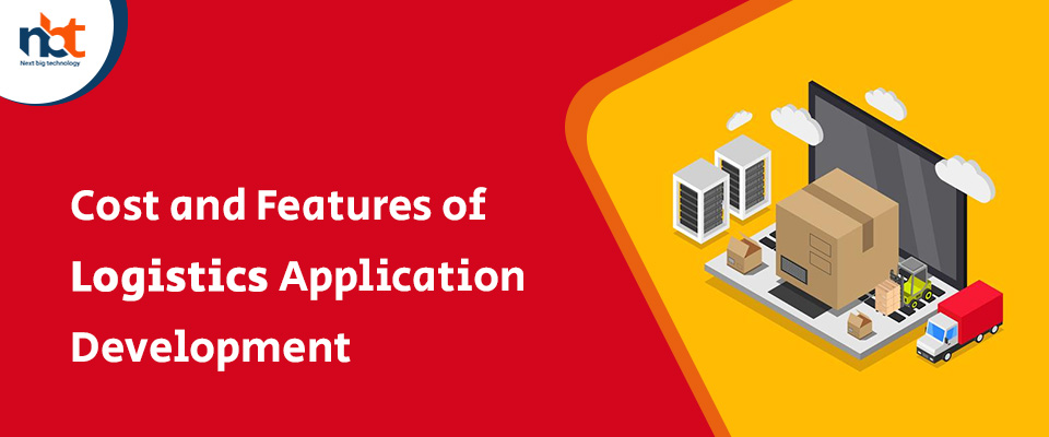 Cost and Features of Logistics Application Development