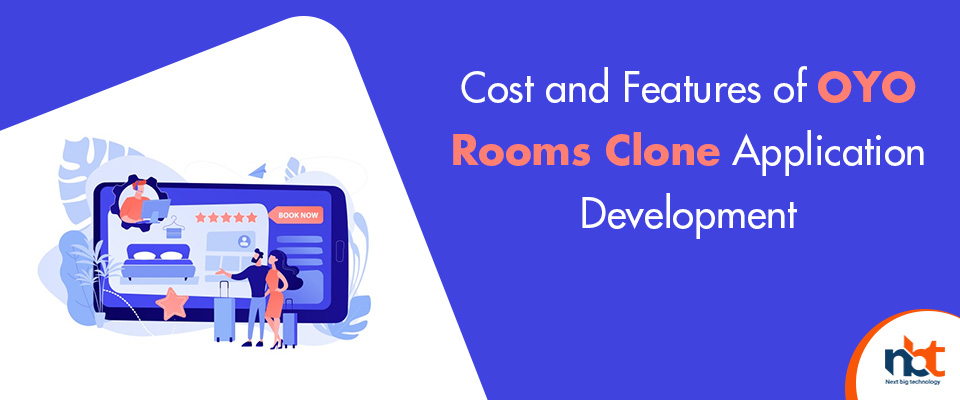 Cost and Features of OYO Rooms Clone Application Development
