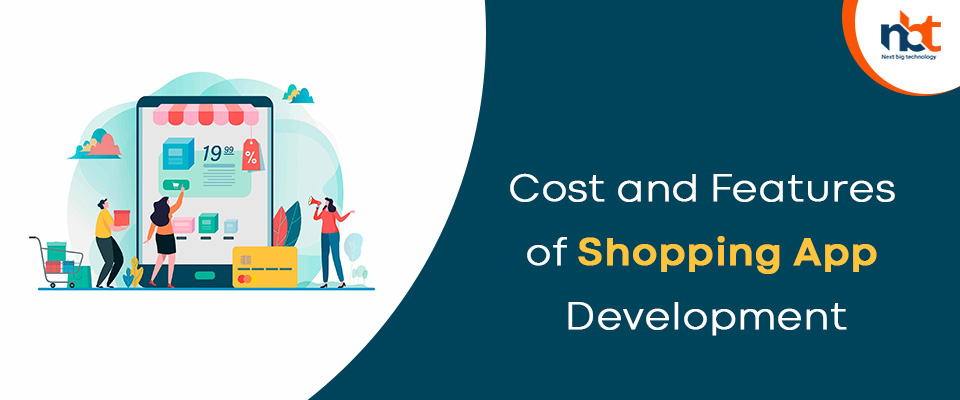 Cost and Features of Shopping App Development