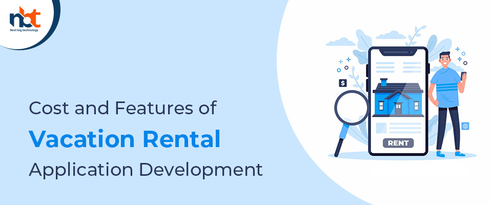 Cost and Features of Vacation Rental Application Development