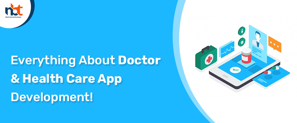 Everything About Doctor & Health Care App Development