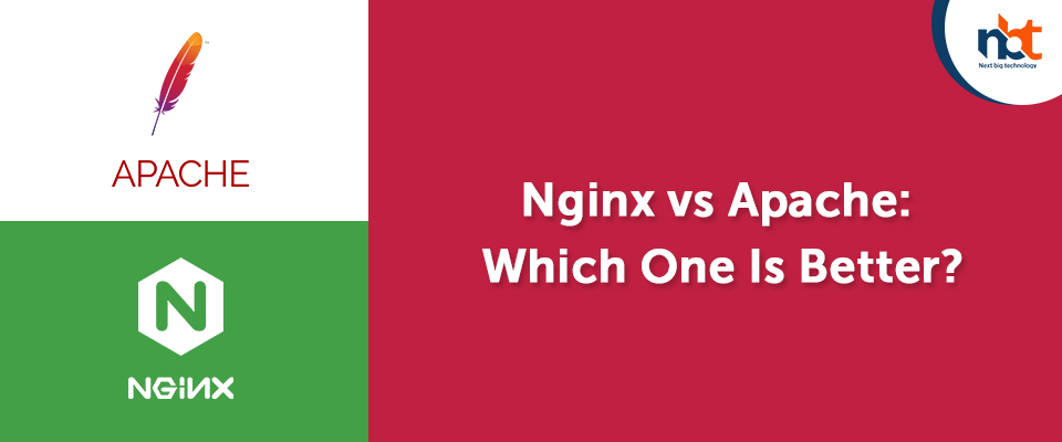 Nginx vs Apache: Which One Is Better?