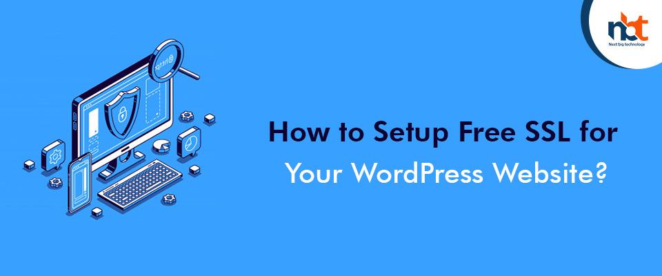 How to Setup Free SSL for Your WordPress Website?