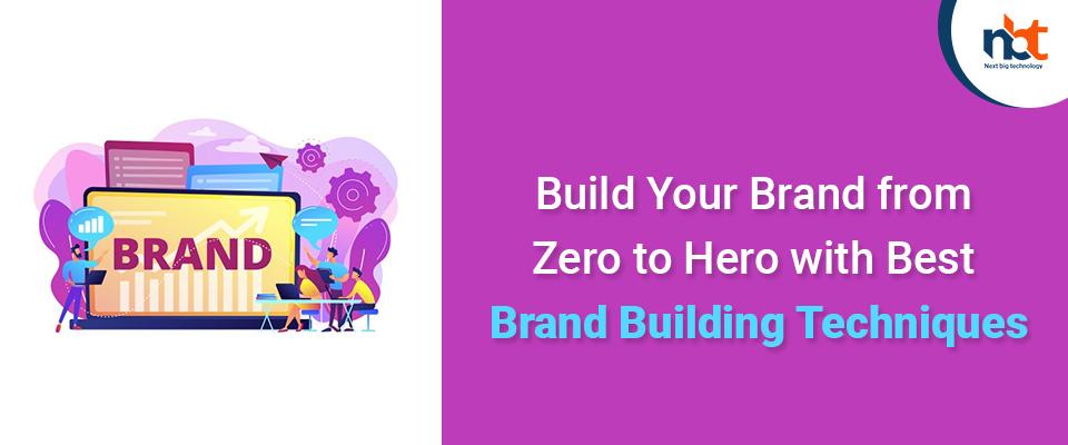 Brand Building Techniques