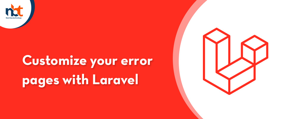 Customize your error pages with Laravel