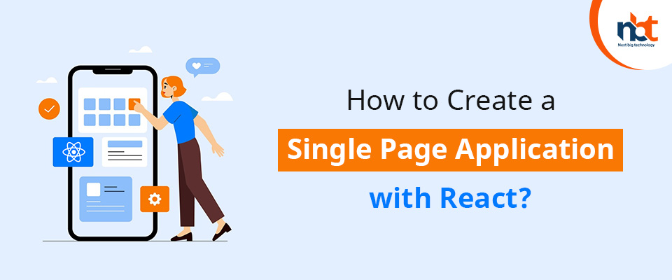 How to Create a Single Page Application with React?