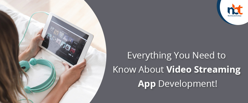 Everything You Need to Know About Video Streaming App Development!