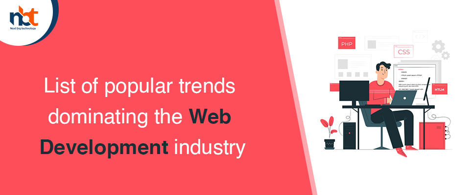 List of popular trends dominating the web development industry