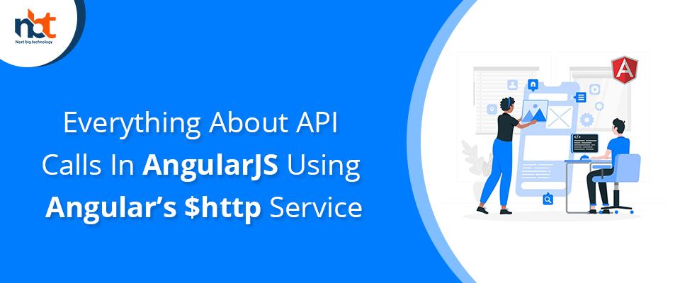 API Calls In AngularJS Using Angular's $http Service