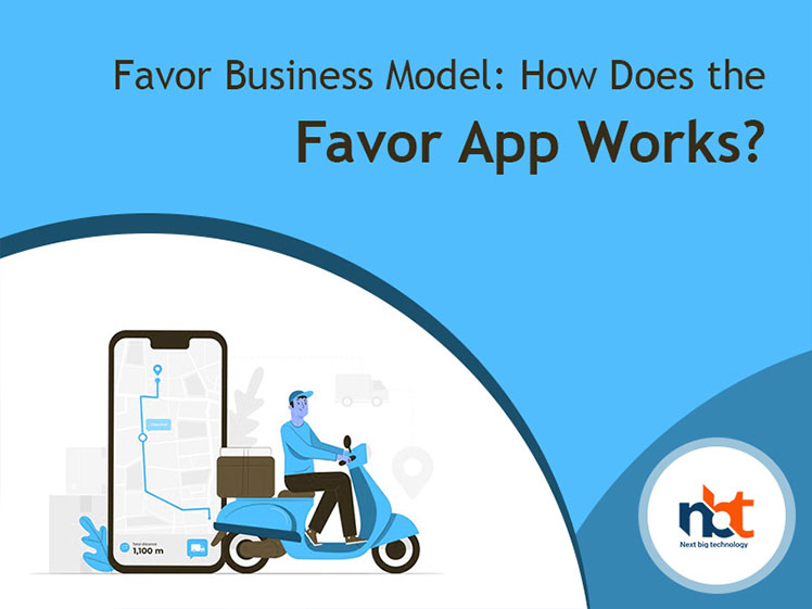 Favor Business Model: How Does the Favor App Works?