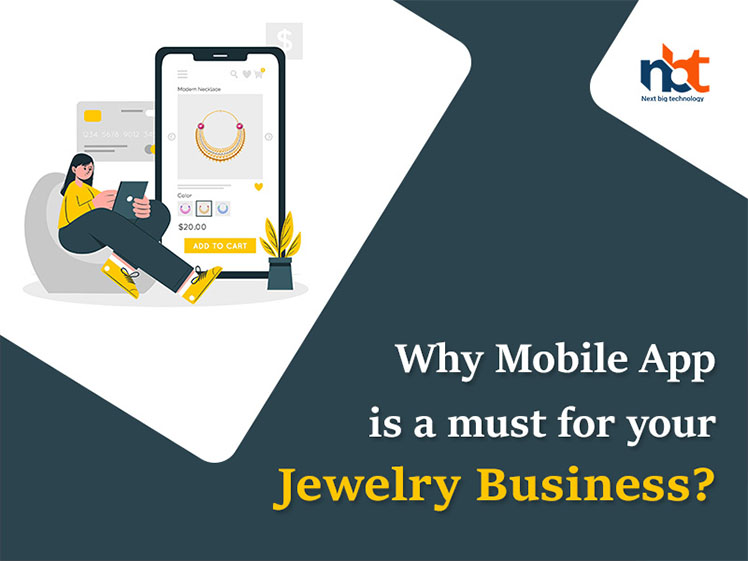 Why Mobile App is a must for your Jewelry Business?