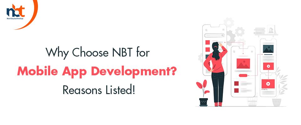 Why Choose NBT for Mobile App Development?