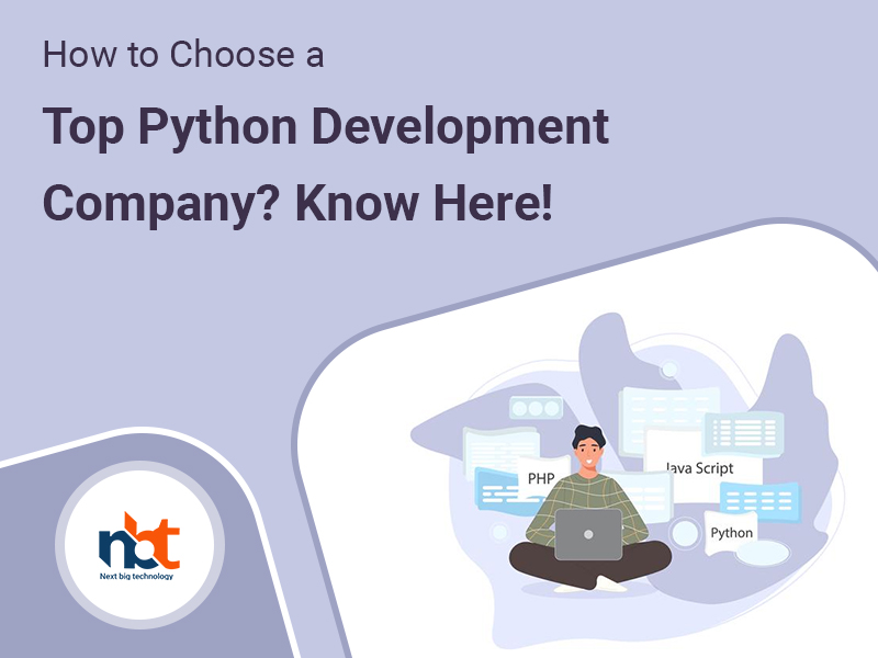 How to Choose a Top Python Development Company? Know Here