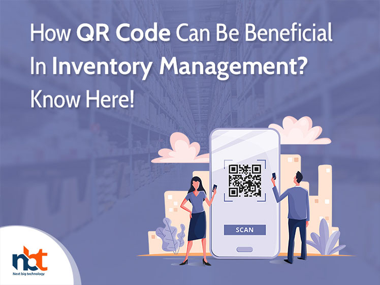 How QR Code Can Be Beneficial In Inventory Management? Know Here!