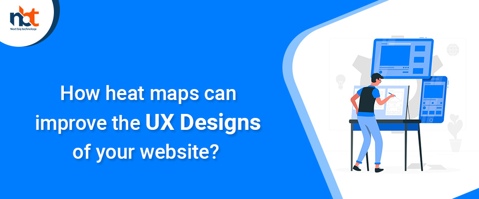 How heat maps can improve the UX designs of your website?