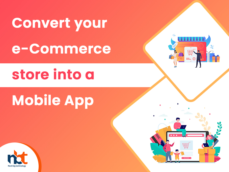 Convert your e-Commerce store into a Mobile App