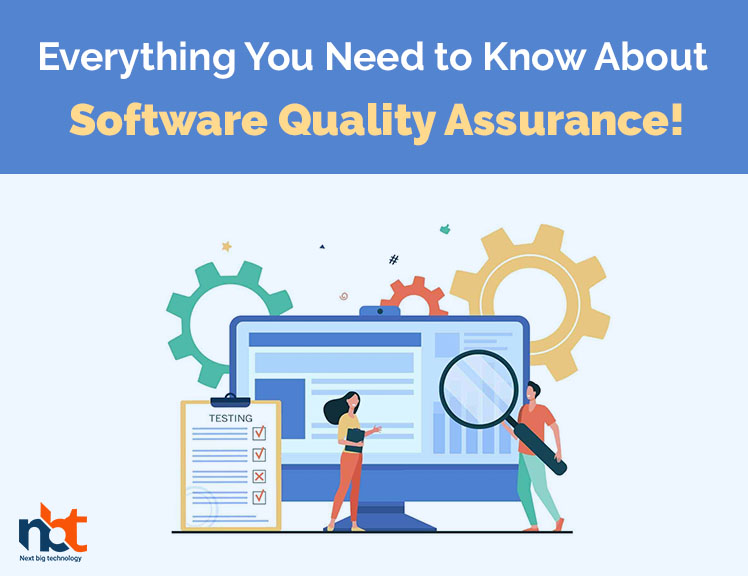 Everything You Need to Know About Software Quality Assurance