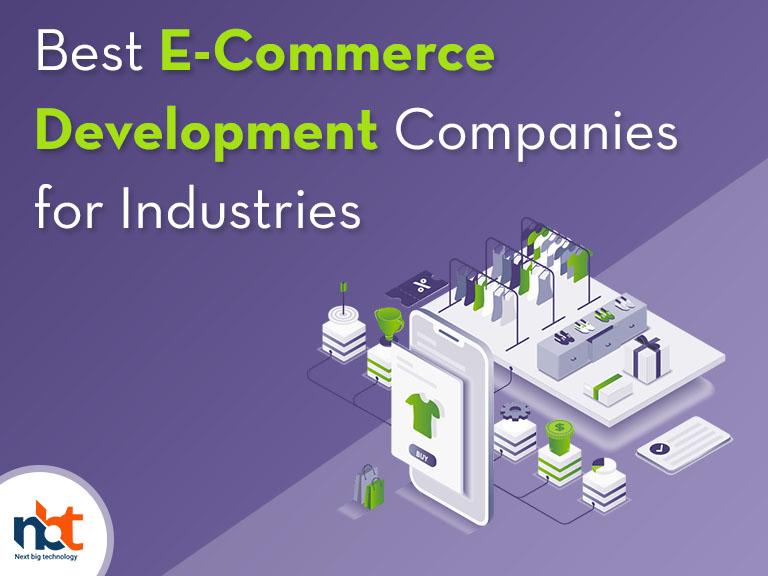 Best E-Commerce Development Companies for Industries