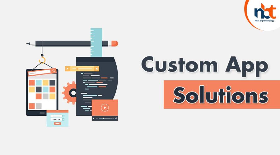 Custom App Solutions