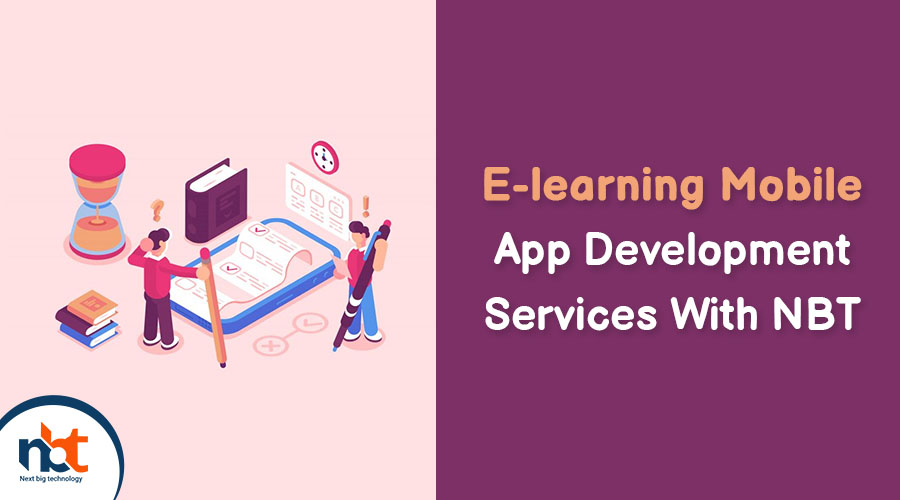 E-learning Mobile App Development Services With NBT