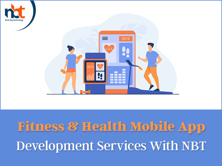 Fitness & Health Mobile App Development Services With NBT
