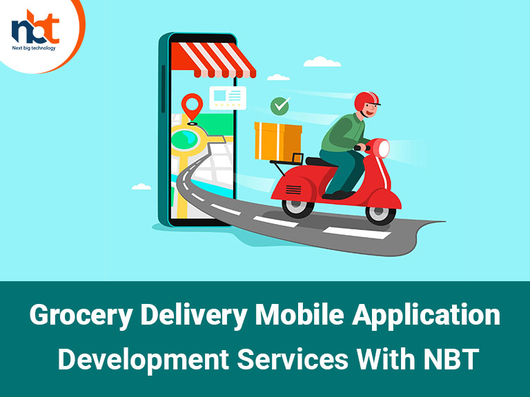 Grocery Delivery Mobile Application Development Services With NBT