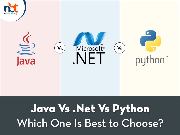 Java Vs Net Vs Python - Which One Is Best to Choose
