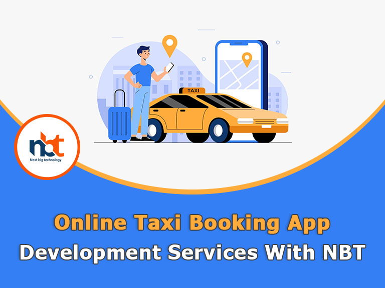 Online Taxi Booking App Development Services With NBT