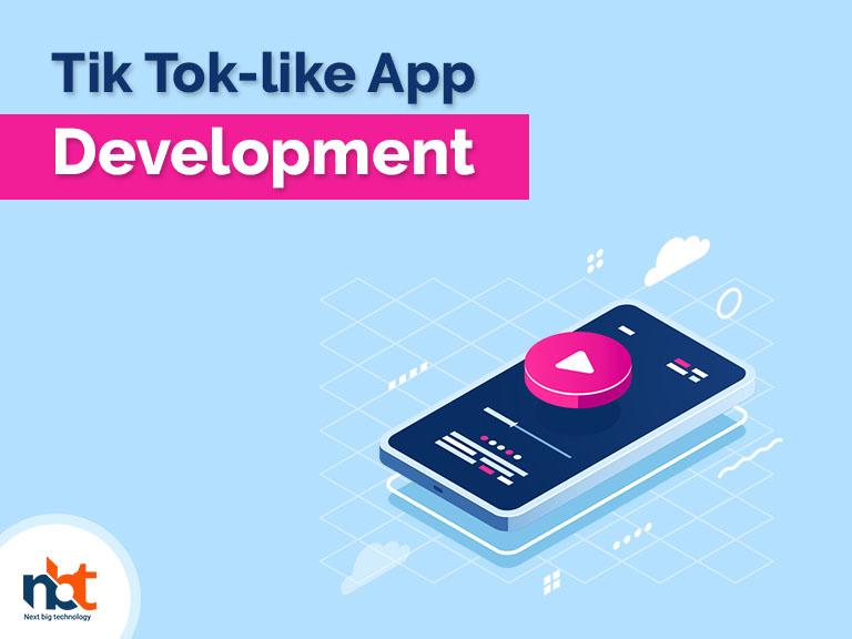 Tik Tok-like App Development