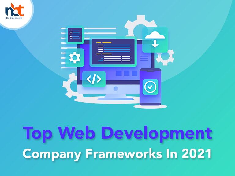 Top Web Development Company Frameworks In 2021