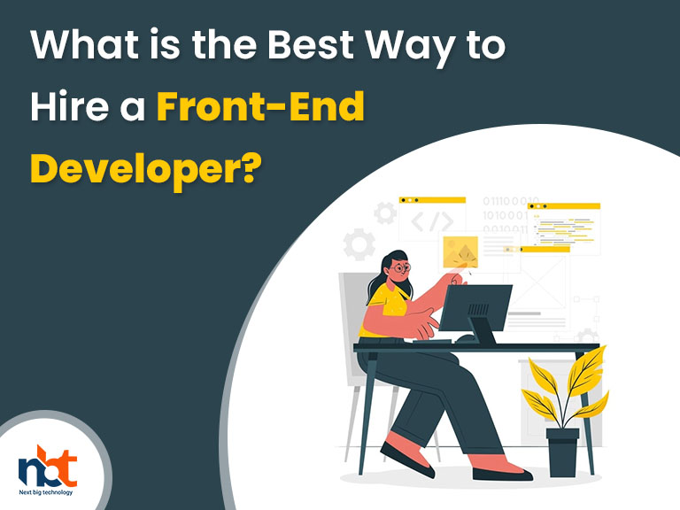 What is the Best Way to Hire a Front-End Developer