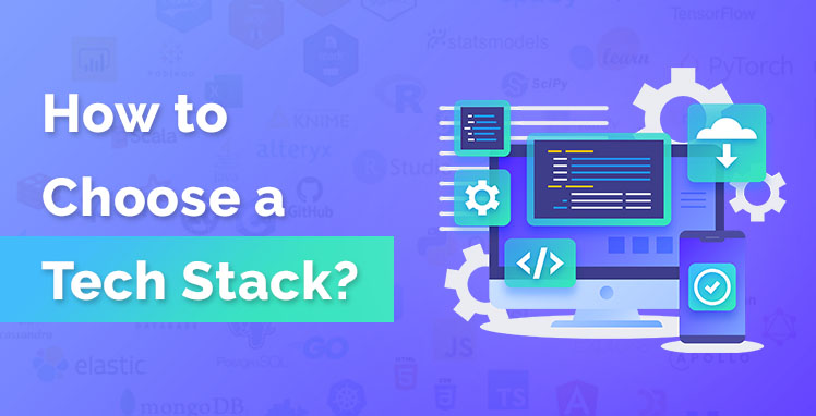 Choosing the Right Technology Stack for Web App Development