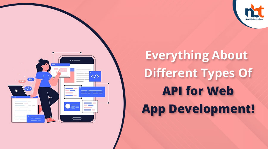 Everything-About-Different-Types-Of-API-for-Web-App-Development