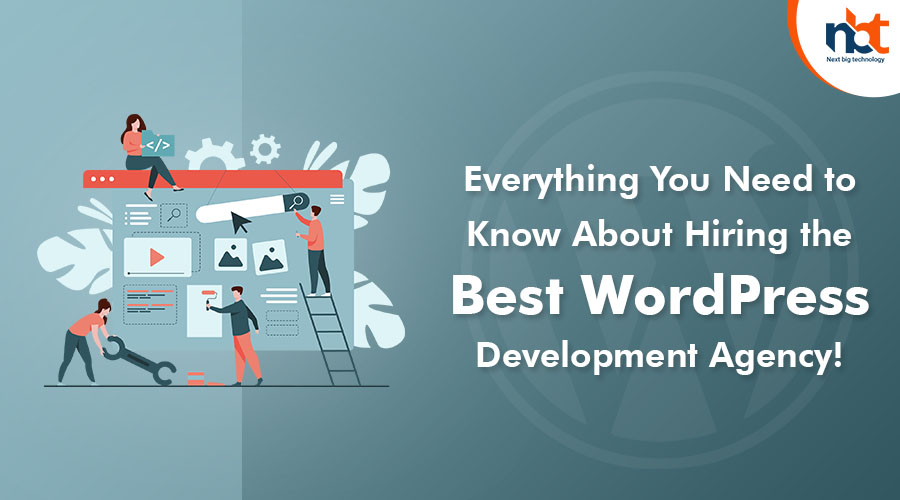 Everything You Need to Know About Hiring the Best WordPress Development Agency