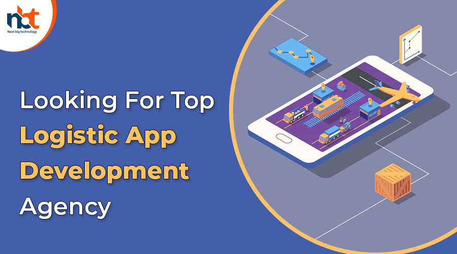 Looking-For-Top-Logistic-App-Development-Agency