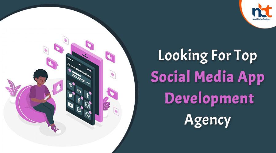 Looking-For-Top-Social-Media-App-Development-Agency