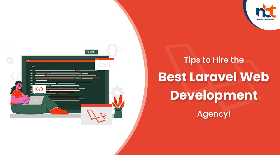 Tips to Hire the Best Laravel Web Development Agency