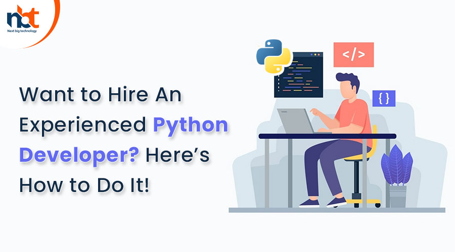 Want to Hire An Experienced Python Developer Here's How to Do It