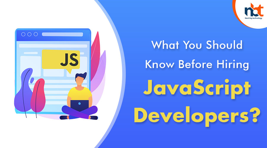 What You Should Know Before Hiring JavaScript Developers