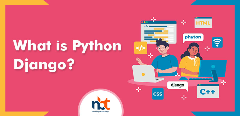 What is Python Django